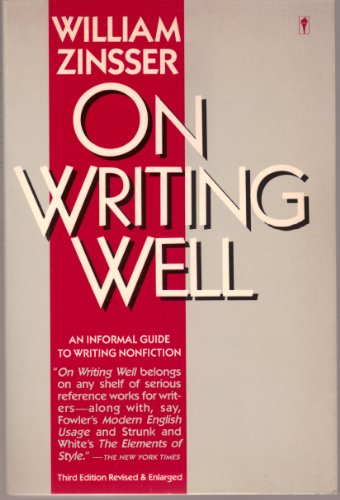 9780060914790: On Writing Well: Informal Guide to Writing Nonfiction (Perennial library)