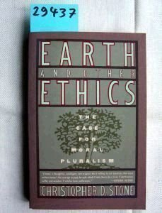 9780060914868: Earth and Other Ethics: The Case for Moral Pluralism