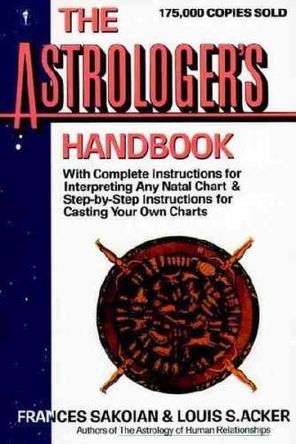 9780060914950: The astrologer's handbook (Perennial library)