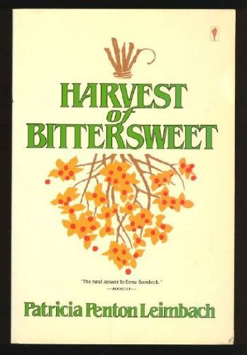 9780060914967: Harvest of Bittersweet
