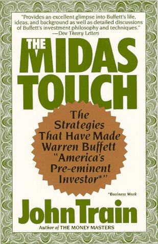 9780060915001: The Midas Touch : The Strategies That Have Made Warren Buffett 'America's Preeminent Investor'