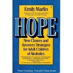 Hope: New Choices and Recovery Strategies for Adult Children of Alcoholics: Marlin, Emily