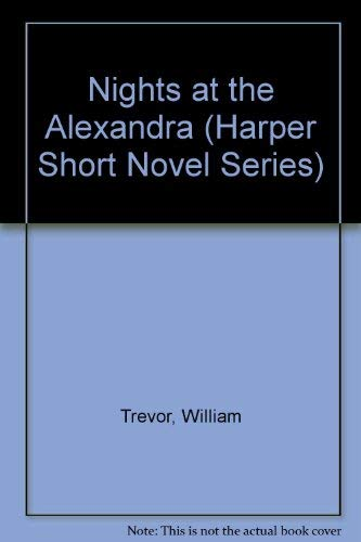 9780060915131: Nights at the Alexandra (Harper Short Novel Series)