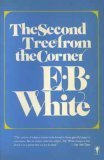 The Second Tree from the Corner (9780060915162) by E. B. White