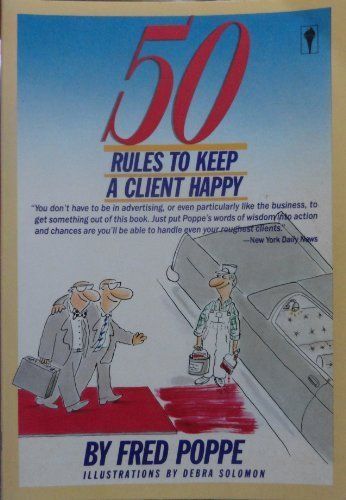 9780060915216: 50 Rules to Keep a Client Happy