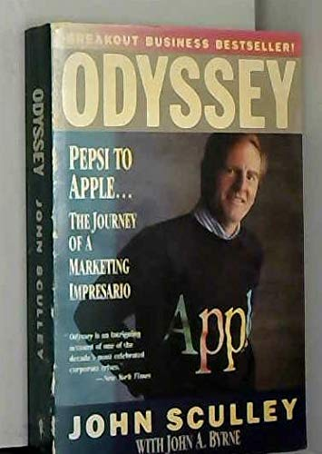 9780060915278: Odyssey: Pepsi to Apple... a Journey of Adventure, Ideas and the Future