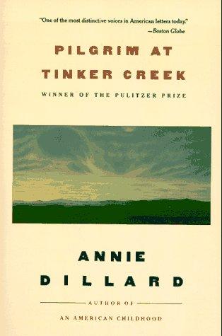 9780060915452: Pilgrim at Tinker Creek