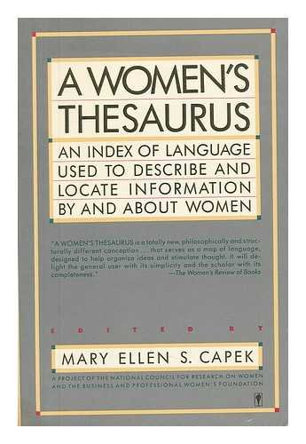 9780060915520: A Women's Thesaurus: An Index of Language Used to Describe and Locate Information by and About Women