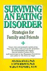 9780060915537: Surviving an Eating Disorder: Strategies for Family and Friends