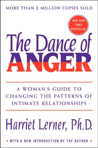 9780060915650: The Dance of Anger: A Woman's Guide to Changing the Patterns of Intimate Relationships