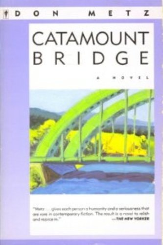 Catamount Bridge: A Novel: Metz, Don