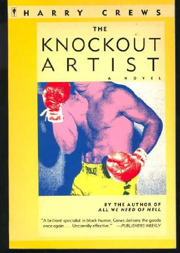 The Knockout Artist: Crews, Harry *SIGNED*