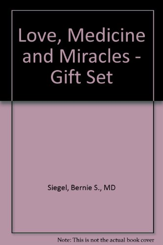 9780060915773: Love, Medicine and Miracles Gift Set