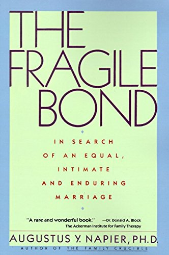 9780060915988: The Fragile Bond: In Search of an Equal, Intimate and Enduring Marriage