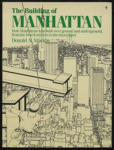 9780060916039: The Building of Manhattan