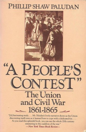 9780060916077: A People's Contest: The Union and Civil War 1861-1865 (New American Nations Series)