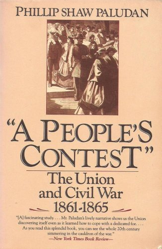 9780060916077: A People's Contest: The Union and Civil War, 1861-1865 (New American Nations Series)