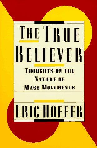 9780060916121: The True Believer