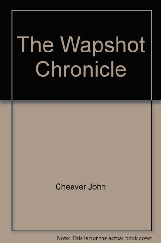 9780060916183: The Wapshot Chronicle