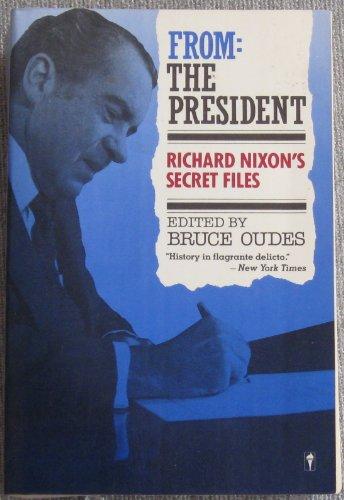9780060916213: From President Richard Nixon's Secret Files