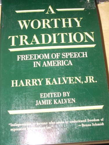 9780060916220: A Worthy Tradition: Freedom of Speech in American