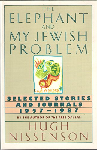 9780060916244: The Elephant and My Jewish Problem: Selected Stories and Journals, 1957-1987
