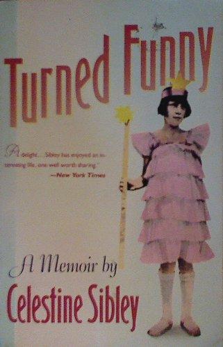 9780060916343: Turned Funny: A Memoir