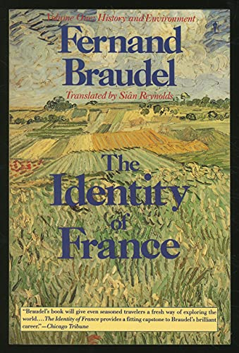9780060916435: The Identity of France: History and Environment
