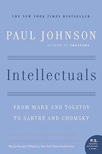 9780060916572: Intellectuals: From Marx and Tolstoy to Sartre and Chomsky