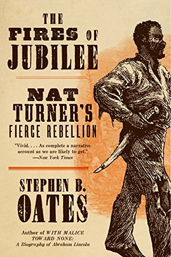 9780060916701: The Fires of Jubilee: Nat Turner's Fierce Rebellion