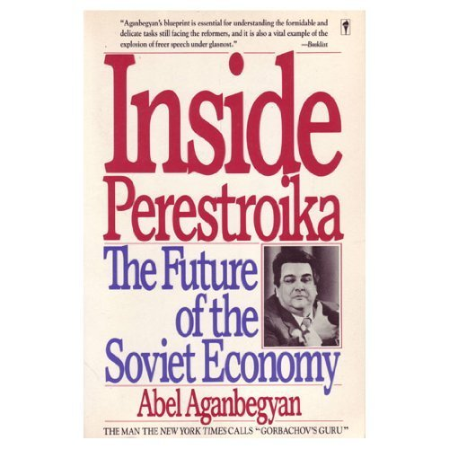 9780060916947: Inside Perestroika: The Future of the Soviet Economy