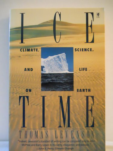 9780060917036: Ice Time: Climate, Science, and Life on Earth