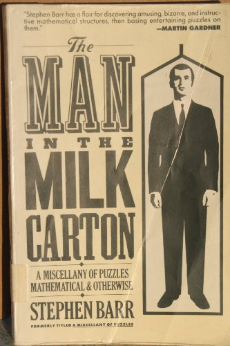 9780060919733: The Man in the Milk Carton: A Miscellany of Puzzles, Mathematical and Otherwise