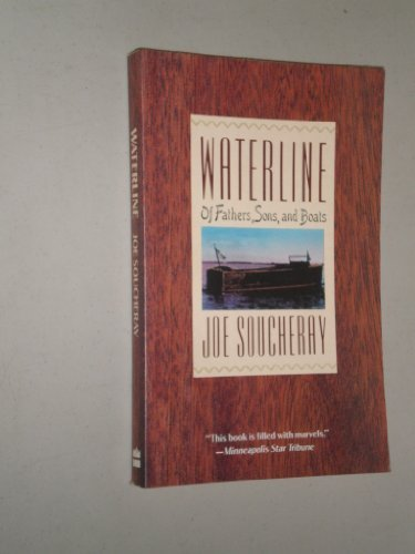 9780060920036: Waterline: Of Fathers, Sons, and Boats