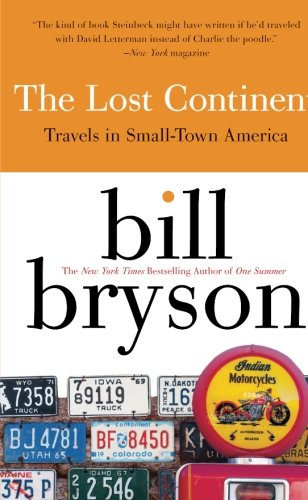 9780060920081: The Lost Continent: Travels in Small Town America