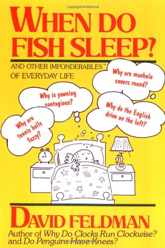 9780060920111: When Do Fish Sleep? and Other Imponderables of Everyday Life