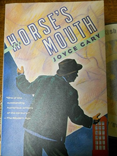 The Horse's Mouth: Joyce Cary