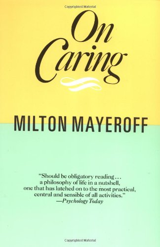 9780060920241: On Caring