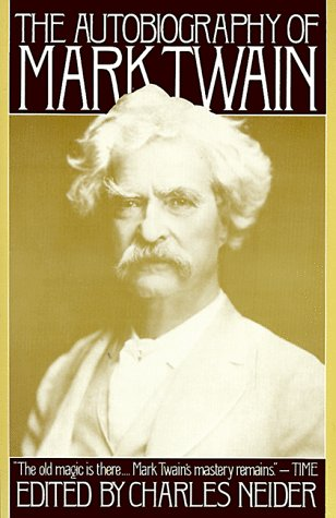 9780060920258: Autobiography of Mark Twain, The