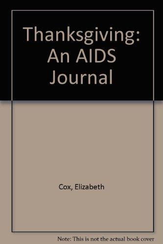 9780060920418: Thanksgiving: An AIDS Journal