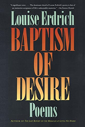 9780060920449: Baptism of Desire: Poems