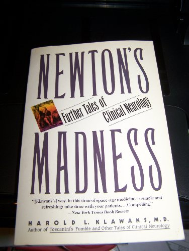 9780060920500: Newton's Madness: Further Tales of Clinical Neurology
