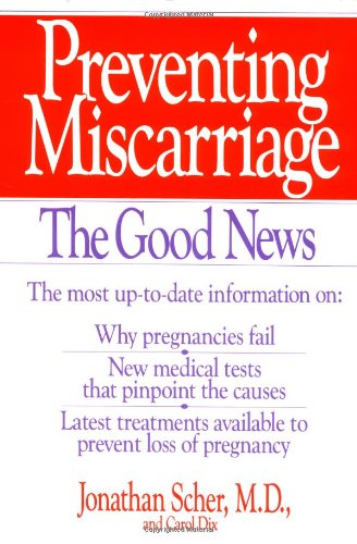 9780060920562: Preventing Miscarriage