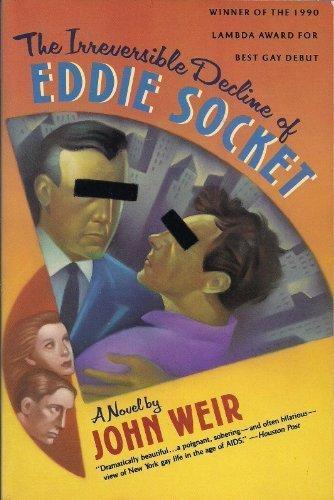 9780060920623: The Irreversible Decline of Eddie Socket