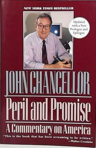 9780060920654: Peril and Promise: A Commentary on America