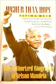 9780060920661: Higher Than Hope: The Authorized Biography of Nelson Mandela