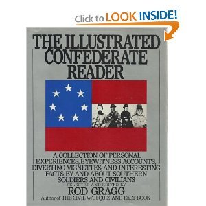 9780060920746: The Illustrated Confederate Reader