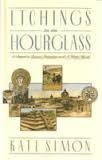 9780060920807: Etchings in an Hourglass: A Sequel to Bronx Primitive and a Wider World