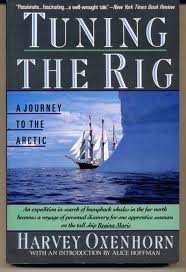 9780060920906: Tuning the Rig: A Journey to the Arctic