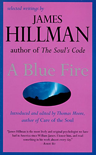 9780060921019: A Blue Fire: Selected Writings by James Hillman
